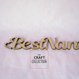 "Best Nan Words laser cut wooden craft shape cut out words ""Best Mum"" with hearts on either side by laser cut craft shape supplier Ireland The Craft Collection"