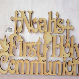 "Boy's First Holy Communion Sign, Personalised hanging signs laser cut Ireland. The Craft Collection providing craft shapes in Ireland. Features a light brown mdf laser cut sign that reads ""Noah's First Holy Communion"" surrounded by a boy kneeling and praying a dove and a chalice against a dark grey background."